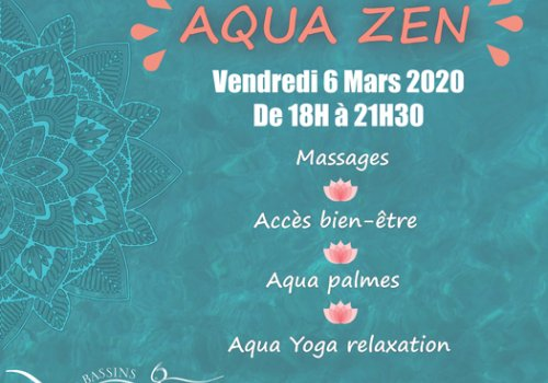 Soirée Aqua zen aux Bassins de l'Aqueduc